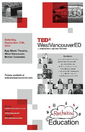 TEDxWestVancouverED 2014 Conference at the Kay Meek Centre West Vancouver