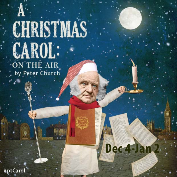 Pacific Theatre presents A Christmas Carol – On The Air by Peter Church