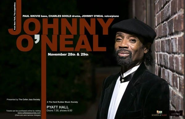 Cellar Jazz Society Presents The Johnny O'Neal Trio From New York City at Pyatt Hall