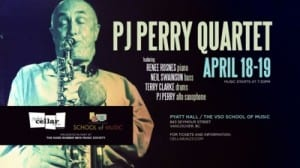 PJ Perry featuring Renee Rosnes piano, Neil Swainson bass and Terry  Clarke drums