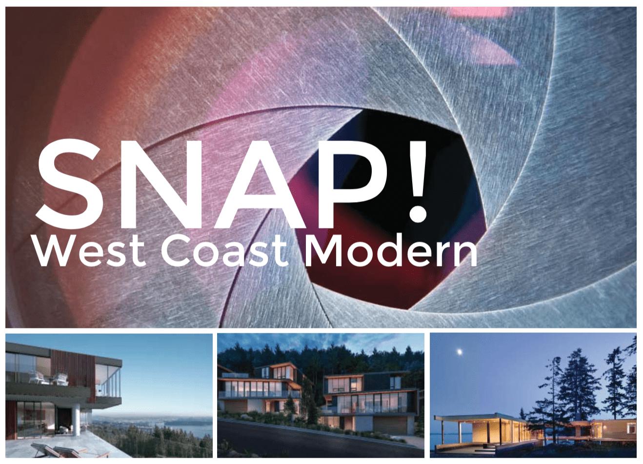 Snap! West Coast Modern