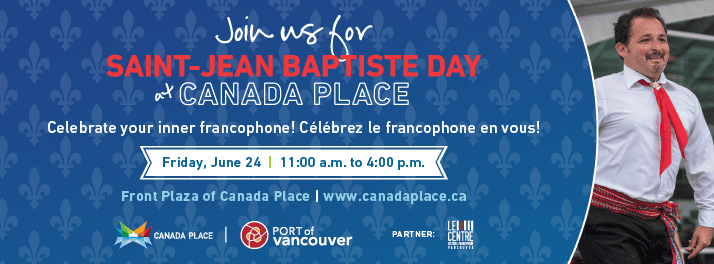 Saint-Jean Baptiste Day at Canada Place Vancouver