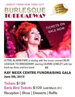 Kay Meek Centre presents Burlesque to Broadway: KMC Gala