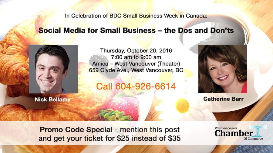 Social Media for Small Business – The Dos and Don'ts – Breakfast Event at the Amica Theatre West Vancouver