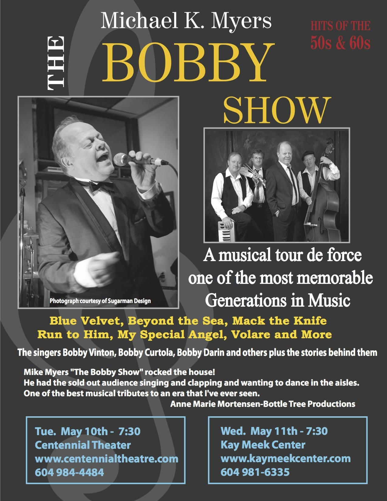 The Bobby Show a Musical Evening at the Kay Meek Centre West Vancouver