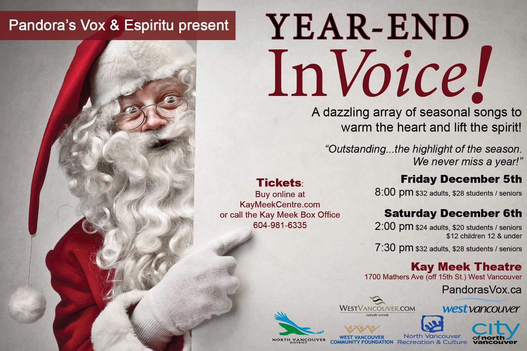 Pandora's Vox & Espiritu presents Year-End InVoice! at the Kay Meek Centre