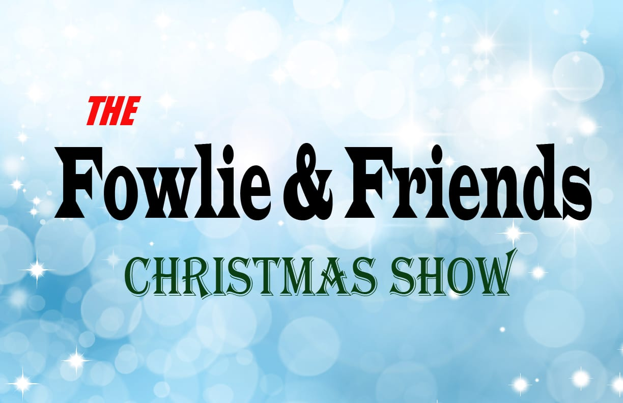 The Fowlie and Friends Christmas Show at the Kay Meek Centre West Vancouver