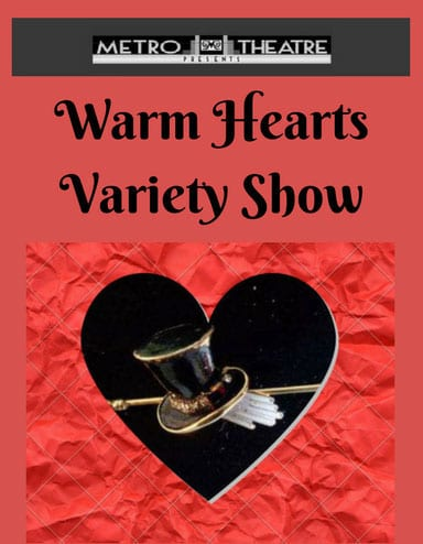 Warm Hearts Variety Show at the Metro Theatre Vancouver