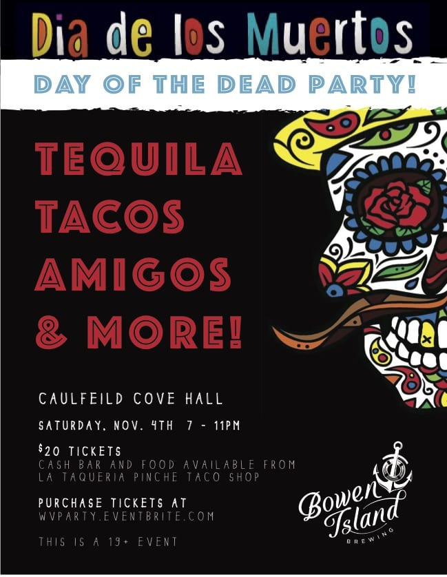The Day of the Dead Party at the Caulfeild Cove Hall West Vancouver
