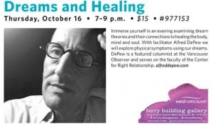 Dreams and Healing at the Ferry Building Gallery West Vancouver