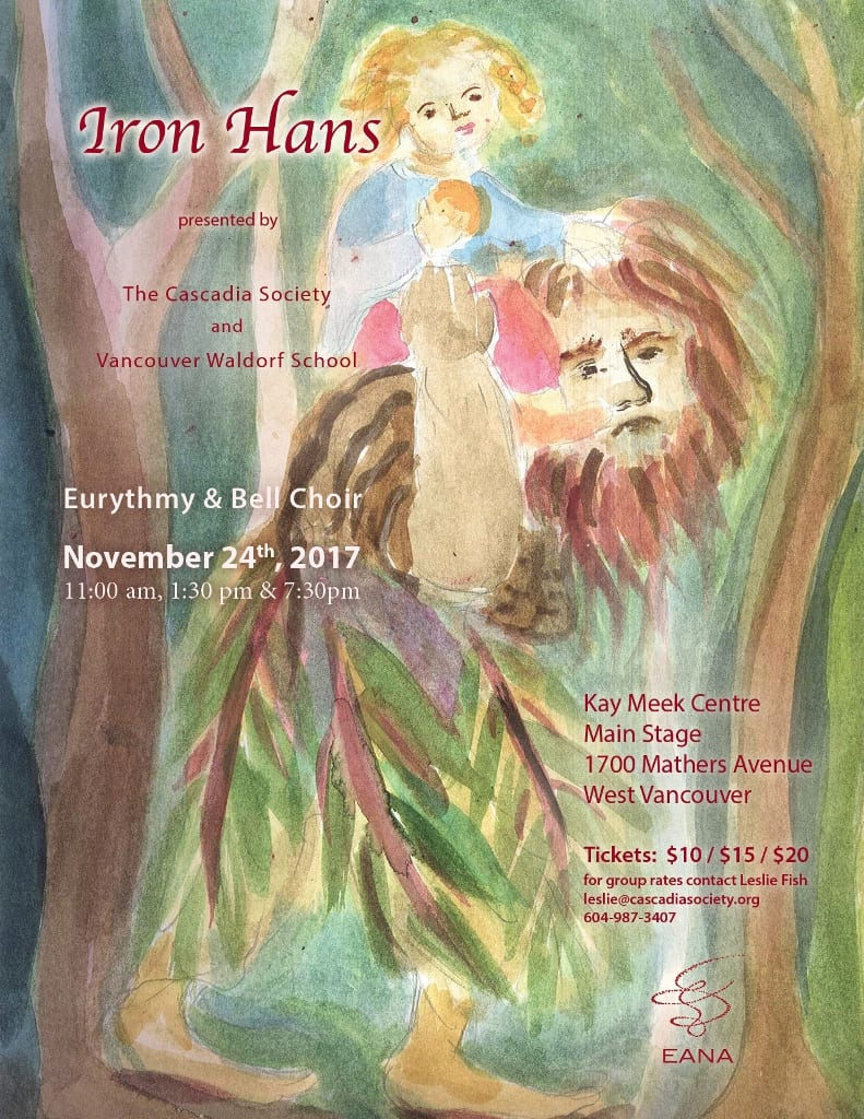 Iron Hans – A Fairy Tale Christmas at the Kay Meek Theatre West Vancouver