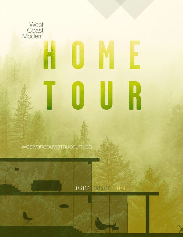 11th Annual West Coast Modern Home Tour at the West Vancouver Museum