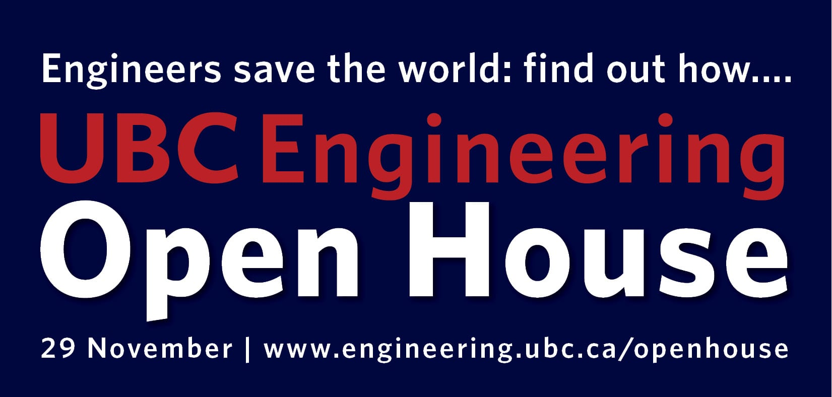 UBC Engineering Open House at UBC Point Grey Campus – Fred Kaiser Building Vancouver