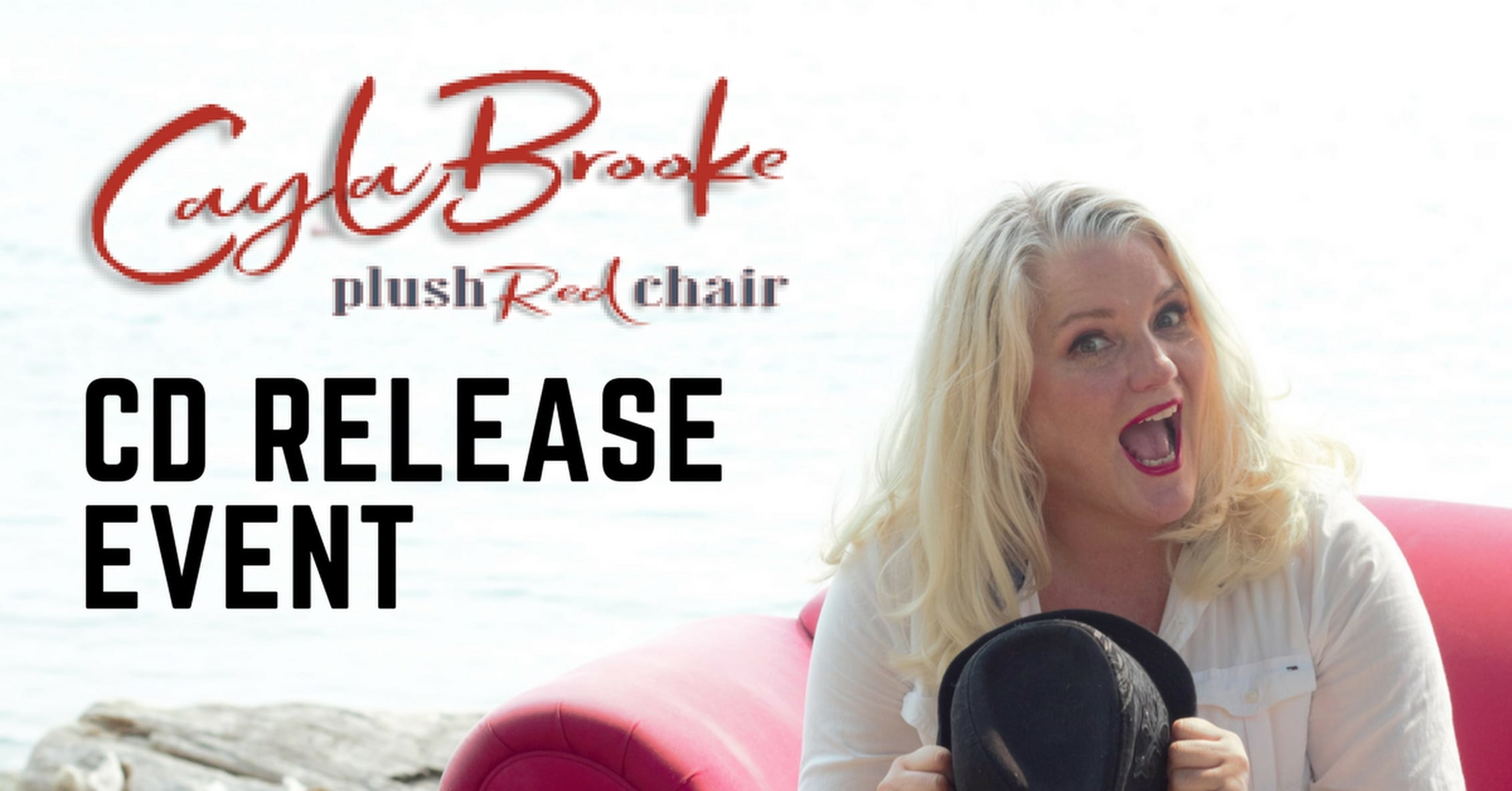 Cayla Brooke – Plush Red Chair – CD Release Concert at St James Community Square Vancouver