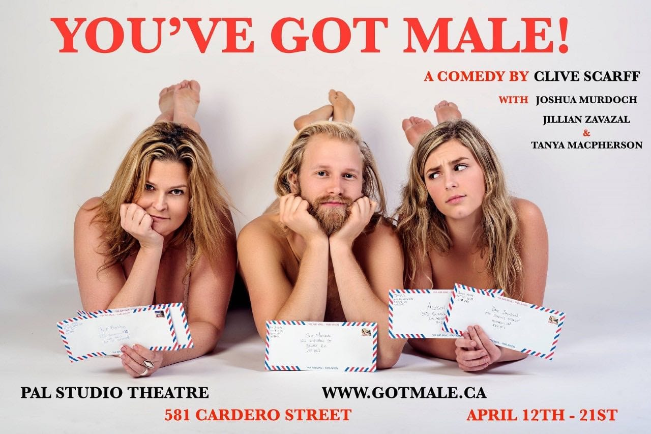 You've Got Male! a Play at Pal Studio Theatre Vancouver