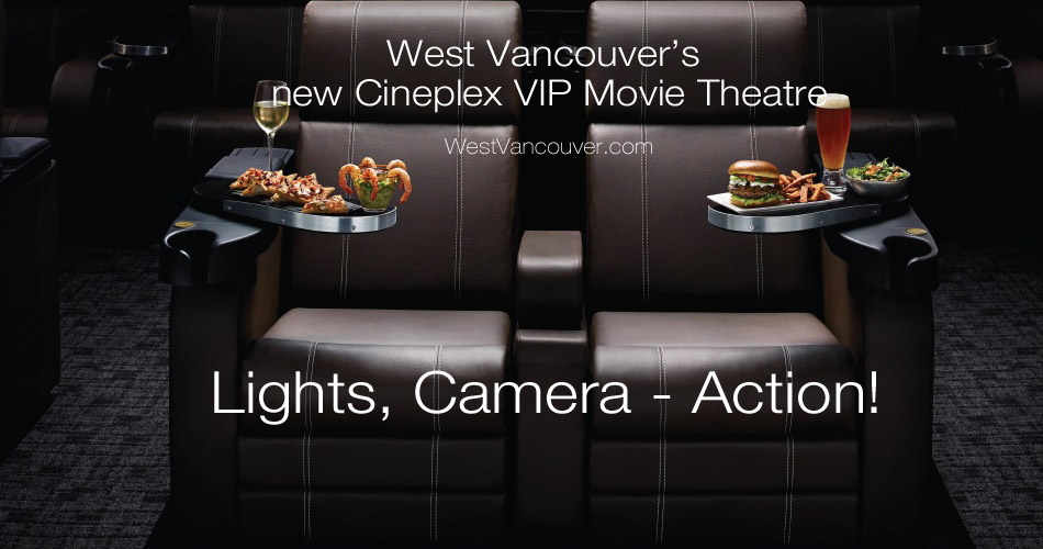 West Vancouver New Movie Theatres