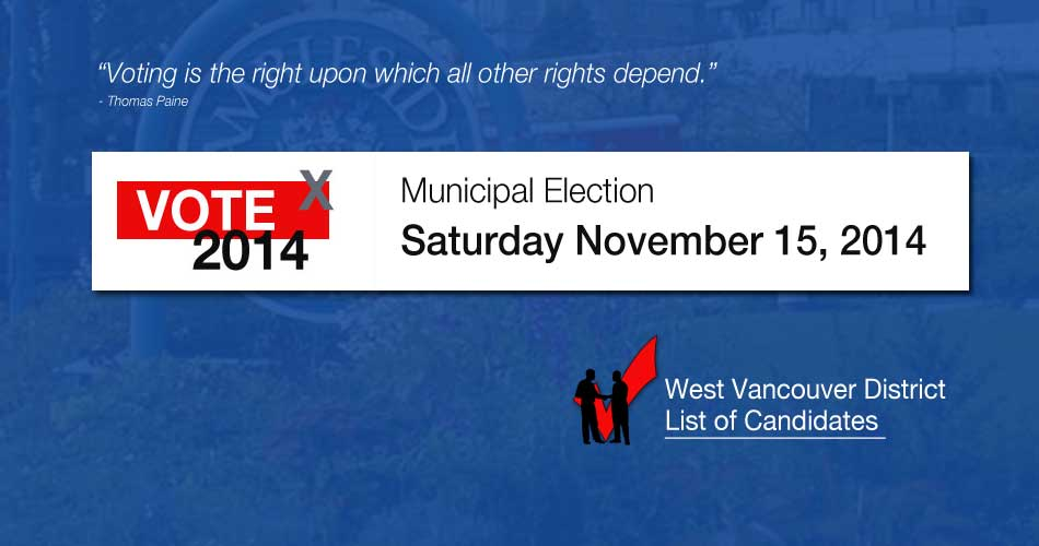 West Vancouver Election 2014 List of Candidates