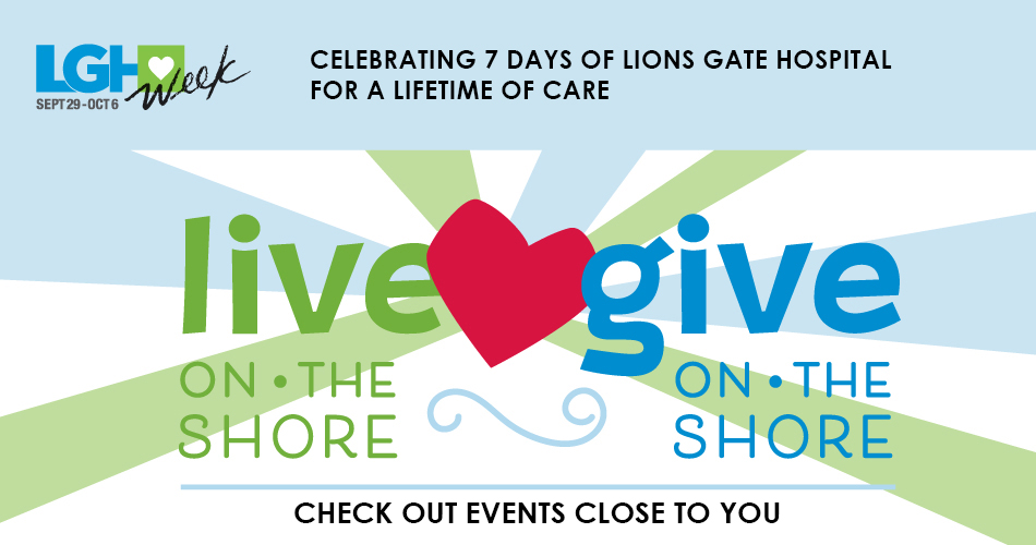 Lions Gate Hospital Live and Give
