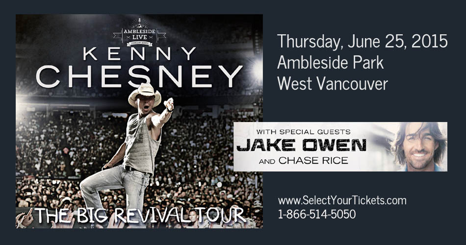 Kenny Chesney West Vancouver Ambleside