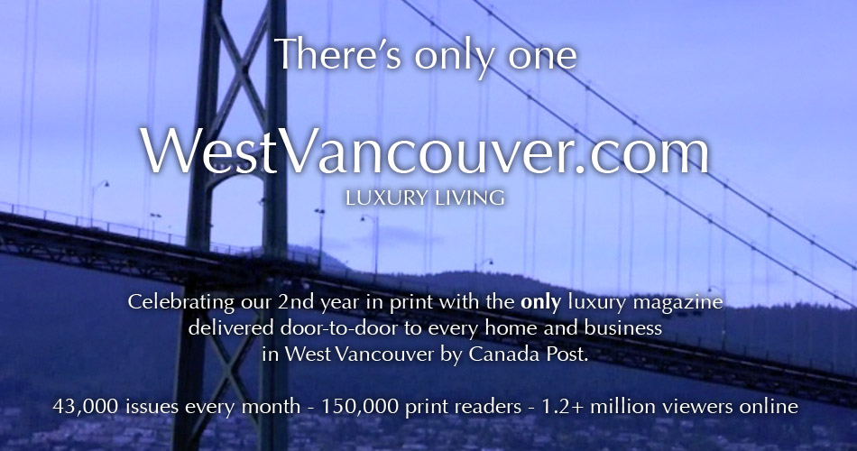 West Vancouver Magazine Luxury Living