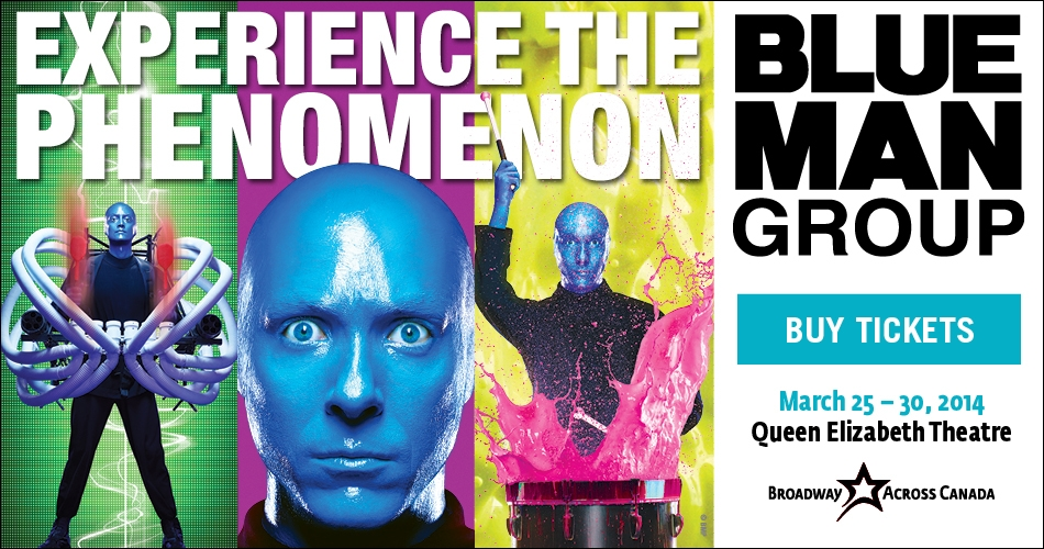Tickets Giveaway for Blue Man Group in Vancouver