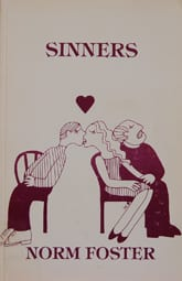 Sinners by Norm Foster at the Kay Meek Centre West Vancouver