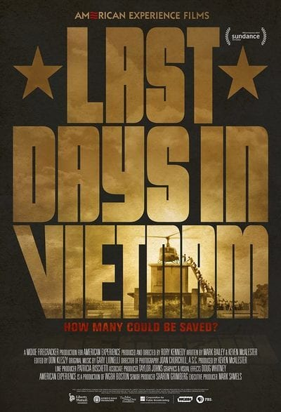 Film: Last Days in Vietnam at the Kay Meek Centre