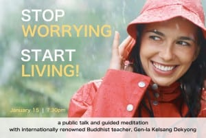 Stop Worrying, Start Living! at Goldcorp Centre for the Arts Vancouver