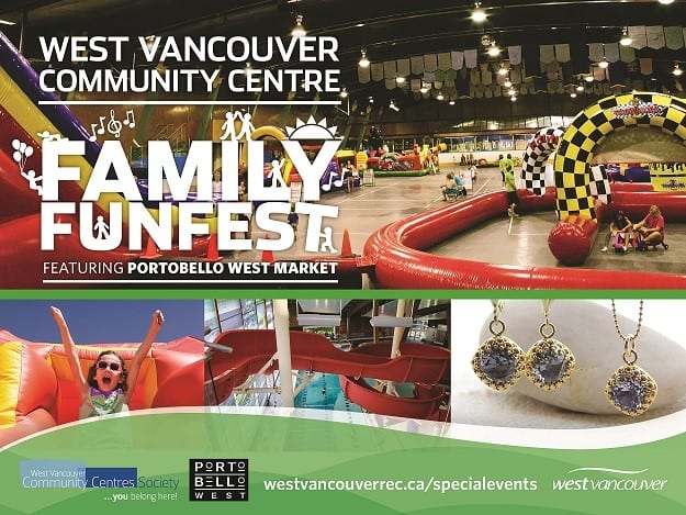 Family Fun Fest featuring Portobello West Market at the West Vancouver Community Centre