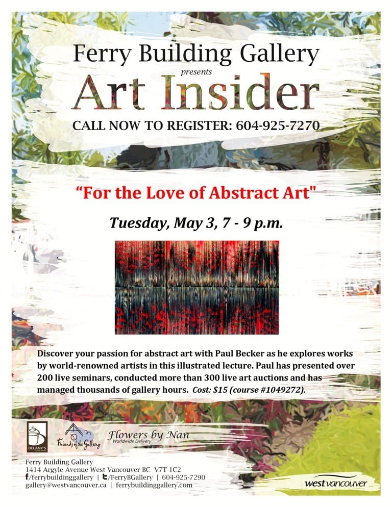 For the Love of Abstract Art an Illustrated Lecture at the Ferry Building Gallery West Vancouver