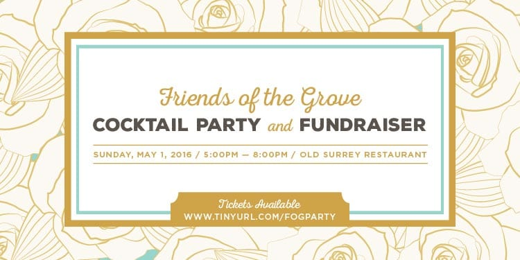 Friends of the Grove Cocktail Party and Fundraiser at the Old Surrey Restaurant