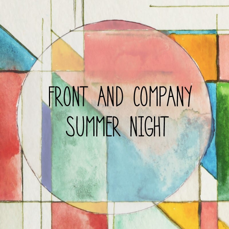 Front and Company Presents Summer Nights: August Edition